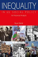 Inequality in U.S. Social Policy