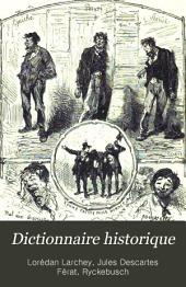 Dictionnaire historique: étymologique et anecdotique de l'argot parisien; 6. éd. des Excentricités du langage mise à la hauteur des révolutions du jour