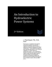 An Introduction to Hydroelectric Power Systems