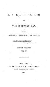 De Clifford, Or, the Constant Man: Volume 4