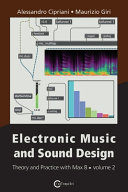 Electronic Music and Sound Design - Theory and Practice with Max 8 - Volume 2 (Third Edition)