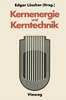 Kernenergie und Kerntechnik PDF