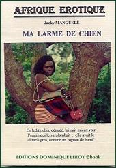 MA LARME DE CHIEN (eBook)
