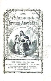 The Children's Jewish Advocate. New Series: Volume 7