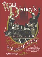 Walt Disney s Railroad Story PDF