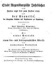 Die Regensburgische Chronik: Stadt Regensburgische Jahrbücher : vom Jahre 1497 bis zum Jahre 1525, Band 4