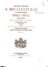 Doctoris Seraphici S. Bonaventurae... opera omnia: Commentarii in sacram Escripturam, Volume 6