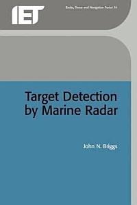 Target Detection by Marine Radar PDF