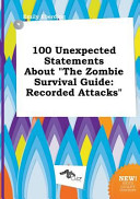 100 Unexpected Statements about the Zombie Survival Guide