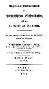 Allgemeines Handwörterbuch der philosophischen Wissenschaften nebst ihrer Literatur und Geschichte: A - E, Band 1