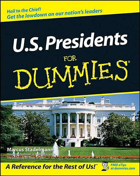 Download U S  Presidents For Dummies Book