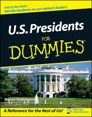 U S  Presidents For Dummies