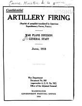 Artillery Firing: (reprint of Pamphlet Translated by American Expeditionary Forces, France), June, 1918
