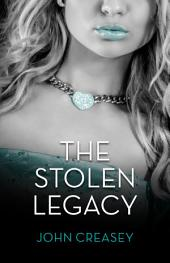 The Stolen Legacy: (Writing as Anthony Morton)