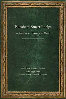 Elizabeth Stuart Phelps PDF