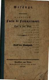 Lucia di Lammermoor: Oper in drei Akten : Gesänge