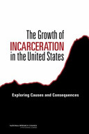 The Growth of Incarceration in the United States