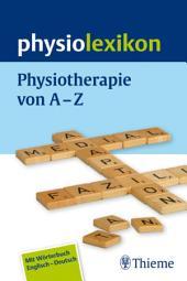 physiolexikon: Physiotherapie von A bis Z