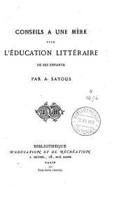 Conseils à une mère pour l'éducation littéraire de ses enfants