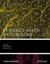 Evidence-Based Nephrology