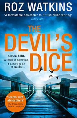 The Devil   s Dice  A DI Meg Dalton thriller  Book 1