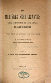 Les matières fertilisantes: leur composition et leur emploi