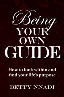 Being Your Own Guide