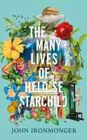 The Many Lives of Heloise Starchild PDF