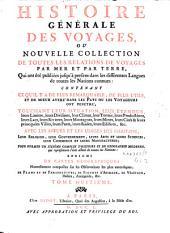 Histoire générale des voyages ou nouvelle collection de toutes les relations de voyages par mer et par terre: Volume8