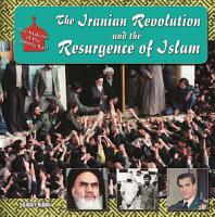 The Iranian Revolution and the Resurgence of Islam PDF