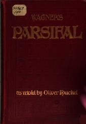 Parsifal: A Mystical Drama
