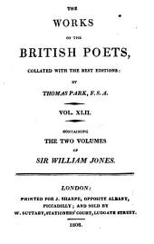 The Poetical Works of Sir William Jones: Collated with the Best Editions: