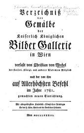 Verzeichniss der Gemälde der Kaiserlich Königlichen Bilder Galleriein Wien