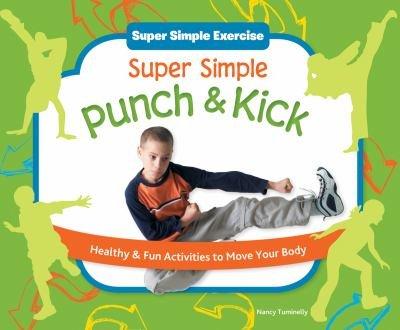 Super Simple Punch & Kick