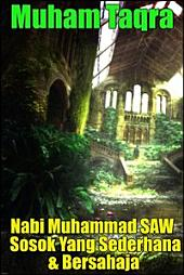 Nabi Muhammad SAW Sosok Yang Sederhana & Bersahaja