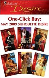 One-Click Buy: May 2009 Silhouette Desire: Billionaire Extraordinaire\Propositioned Into a Foreign Affair\Montana Mistress\The Once and Future Prince\The Moretti Arrangement\The Tycoon's Rebel Bride