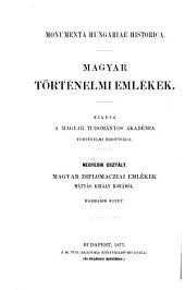 Magyar diplomacziai emlékek Mátyás király korából 1458-1490: 3. kötet