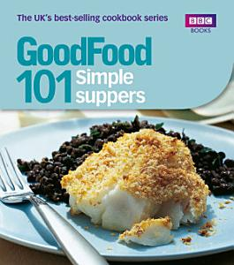 Good Food  Simple Suppers Book