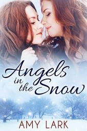 Angels in the Snow: A Lesbian Holiday Romance
