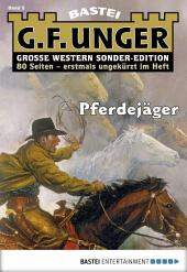 G. F. Unger Sonder-Edition - Folge 005: Pferdejäger