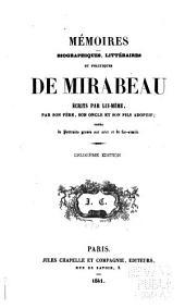 Mémoires biographiques, littéraires et politiques de Mirabeau: Volume7