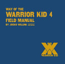 Download Way of the Warrior Kid 4 Field Manual Book