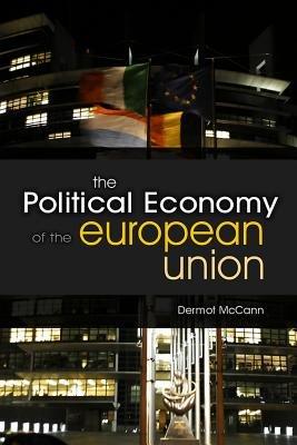 The Political Economy of the European Union PDF