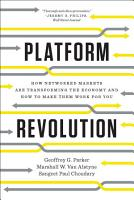 Platform Revolution  How Networked Markets Are Transforming the Economyand How to Make Them Work for You PDF