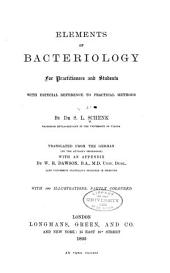 Elements of Bacteriology for Practitioners and Students: With Especial Reference to Practical Methods