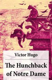 The Hunchback of Notre Dame (Complete Hapgood Translation)