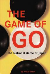 Game of Go: The National Game of Japan