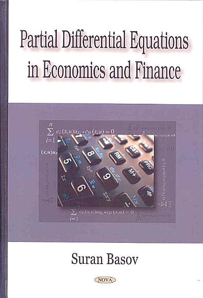 Partial Differential Equations In Economics And Finance