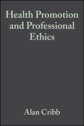 Health Promotion and Professional Ethics