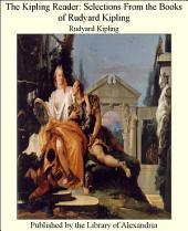 The Kipling Reader Selections from the Books of Rudyard Kipling